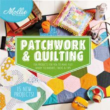 Mollie Makes Patchwork 15 Project Quilting and Patchwork Hardback Sewing Book